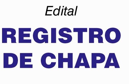 Edital de Registro de Chapa Definitiva 2019
