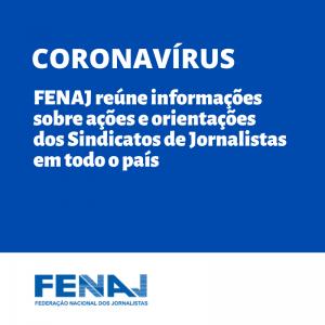 FENAJ reúne informações sobre ações e orientações dos Sindicatos de Jornalistas em todo o país