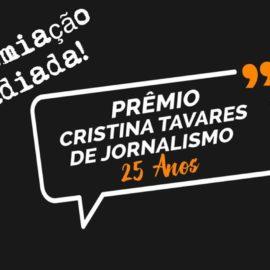 Cerimônia de premiação da 25ª edição do Prêmio Cristina Tavares adiada