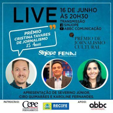 Live vai divulgar os vencedores dos Prêmios Cristina Tavares e Literário Cultural