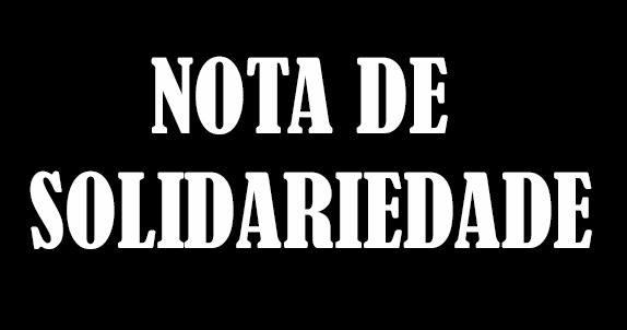 NOTA DO SINJOPE/FENAJ EM SOLIDARIEDADE AO MST